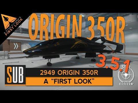 "Origin 350R - ""First Look"" Star Citizen 3.5.1"