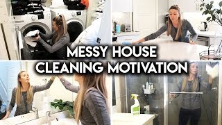 WHOLE HOUSE CLEAN WITH ME | MESSY HOUSE DECLUTTER