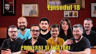 Râzi Ca Prostu' - PROVERBE ȘI ZICĂTORI - Episodul 18
