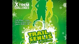 preview picture of video 'Trail de Senlis 2014  (14km)'