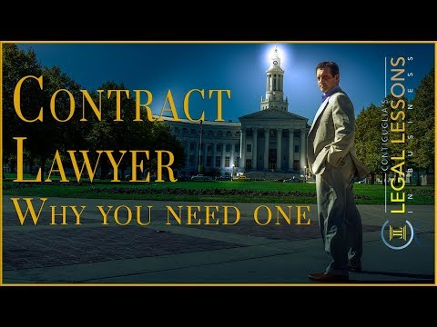 Contract Lawyer - why you need one.