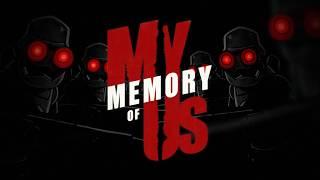 videó My Memory of Us