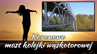 Most kolejki wąskotorowej - Koronowo