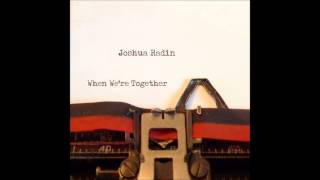 Joshua Radin - Beautiful Day