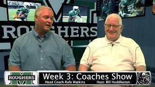 Rougher Football, Coaches Show - Week 3