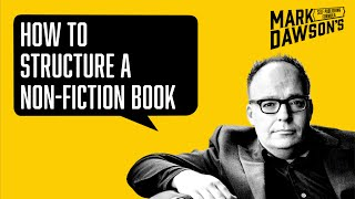 How to Structure a Non-Fiction Book