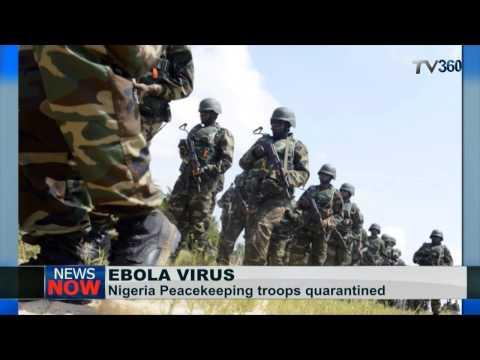 Ebola: Nigeria peacekeeping troops quarantined in Liberia