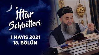 İftar Sohbetleri 2021 - 18. Bölüm