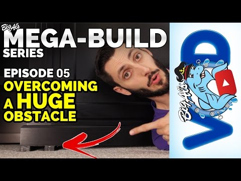 Mega-Build Series Ep 05 – Overcoming a HUGE Obstacle (Video)