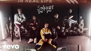 In Real Life   Somebody Like You (Audio Only)