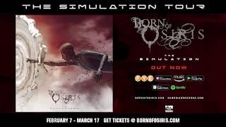 BORN OF OSIRIS - The Simulation Tour (2019)