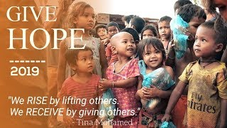 GIVE HOPE 2019 | SIEM REAP CAMBODIA | INSPIRATIONAL VIDEO