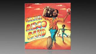 Scotch - Disco Band (Extended Vocal Version)