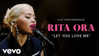"Rita Ora   ""Let You Love Me"" Live Performance 