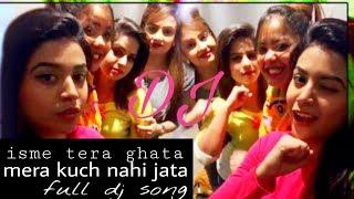 isme tera ghata mera kuch nahi jata dj song video - TH-Clip
