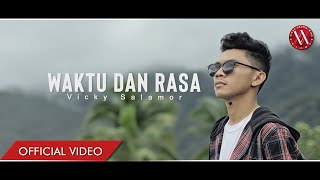 Download lagu Vicky Salamor Waktu Dan Rasa Mp3