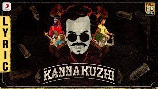 Kanna Kuzhi - Lyric Video (Tamil) | Anthony Daasan | Latest Tamil Hits