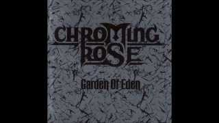 Chroming Rose - Music Is The Gate