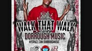 Walk That Walk - Dorrough Music