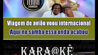 Karaokê Terra Samba -Tá Tirando Onda