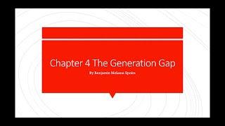 Part 1 the generation gap by Benjamin McLane Spoke