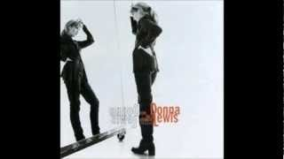 Donna Lewis Mother (Now in a minute)