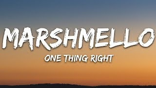Marshmello & Kane Brown   One Thing Right (Lyrics)