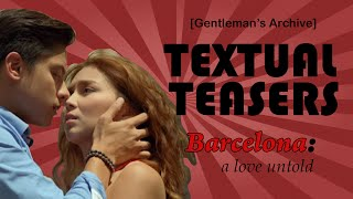 Textual Teasers: Barcelona: A Love Untold