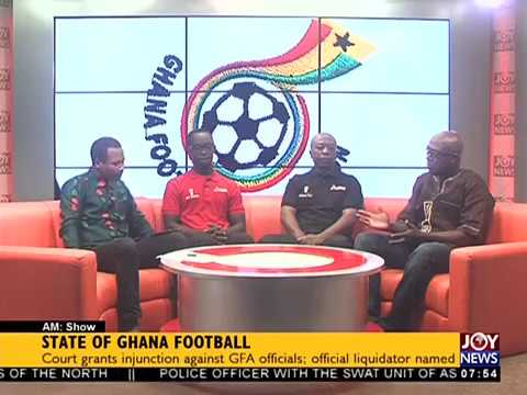 State of Ghana Football - AM Sports on JoyNews (13-7-18)