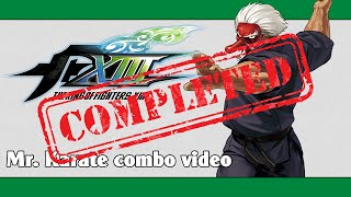 KoF XIII: Mr. Karate combo video (FINAL VERSION)
