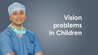 Vision problems in Children