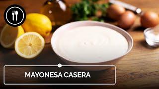 Cómo hacer mayonesa, la madre de todas las salsas