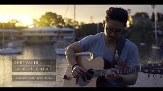Talk Is Cheap   Chet Faker Acoustic Cover