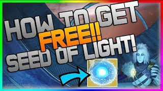 Destiny 2: HOW TO GET THIRD SEED OF LIGHT WITHOUT DOING RAID! Third Super Unlock! EASY, NO GLITCH!