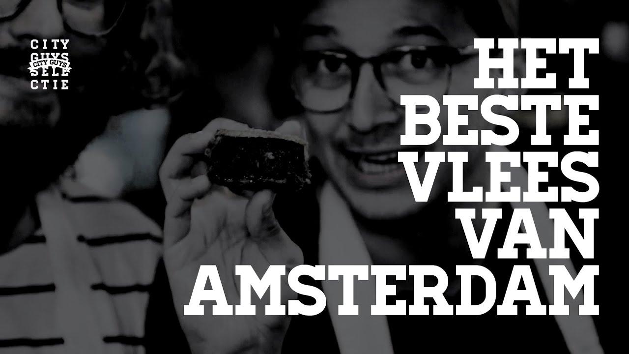 De Cityguys Selectie: het beste vlees van Amsterdam