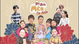 Mén Du Xuân - Tập 6 | Hari Won, Tuấn Trần, Lê Giang, Hải Triều, BB Trần, Ngọc Giàu, Kiều Mai Lý