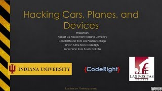 Hacking Cars, Plans, and Devices