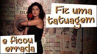 Minha Tatuagem Errada - STAND UP | Giovana Fagundes