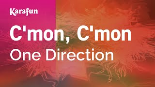 Karaoke C'mon, C'mon - One Direction *