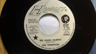 Big Mable Murphy , Sue Thompson , 1975