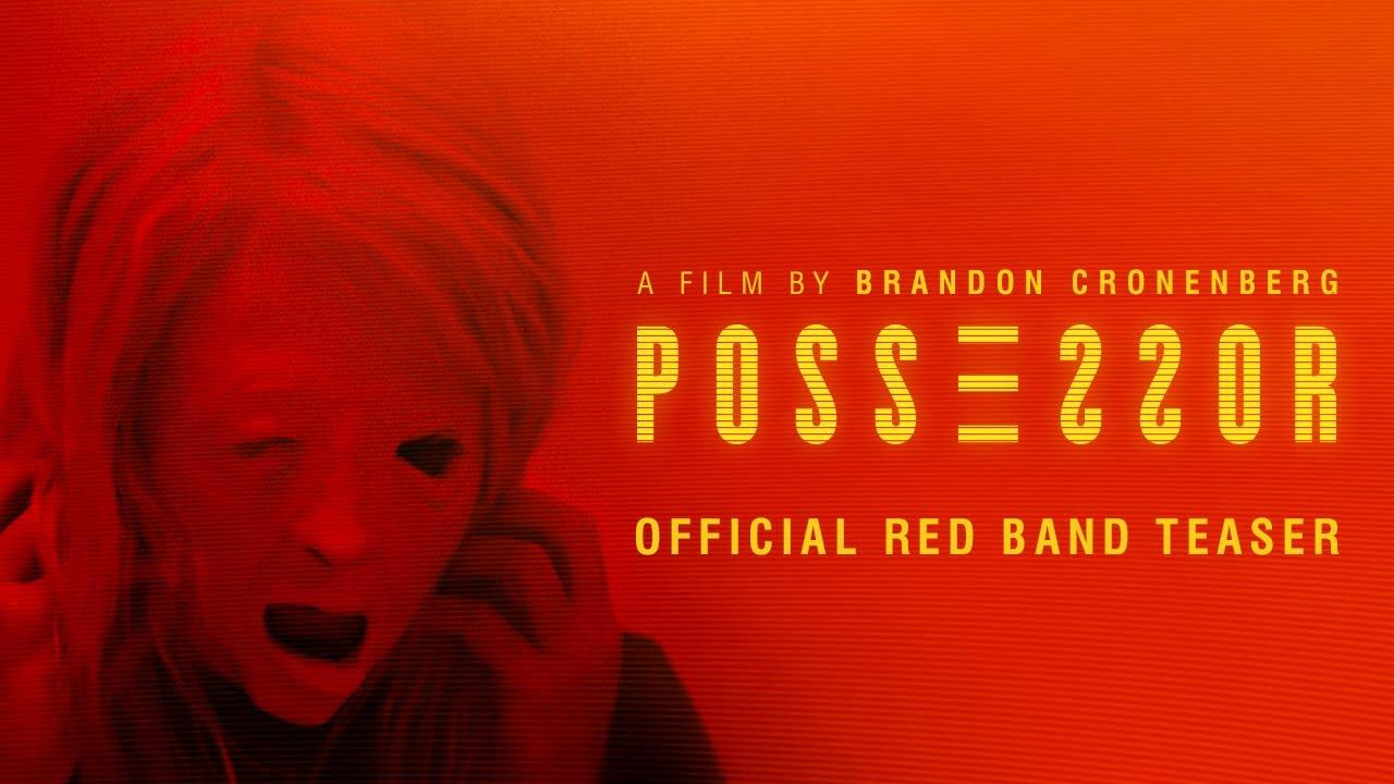 Trailer för Possessor Uncut