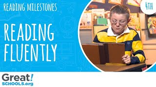 Does your 4th grader read smoothly like this? - Milestones from GreatSchools