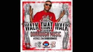DORROUGH - Walk That Walk (instrumental)