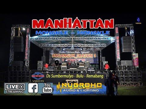 Live Perform mMANHATTAN #NGANGGUK SESON 1 Sumbermulyo Bulu Rembang
