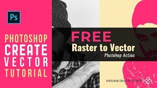 How To Convert A Raster Image Into Vector | Photoshop Action Free