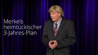 Reiner Kröhnert: Merkels Heimtückischer 3 Jahres Plan