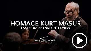 Homage to Kurt Masur by Aurora Festival