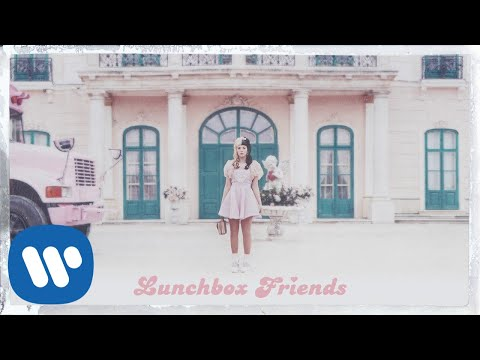 Melanie Martinez - Lunchbox Friends [Official Audio]