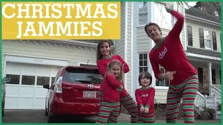#XMAS JAMMIES - Merry Christmas from the Holderness Family! | The Holderness Family