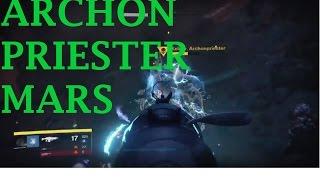 Destiny - Finde den Archon Priester auf dem Mars [ König der Besessenen ] Variks Quest - Wölfe Mars